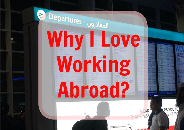 Why I Love Working Abroad? (OFW Diary)