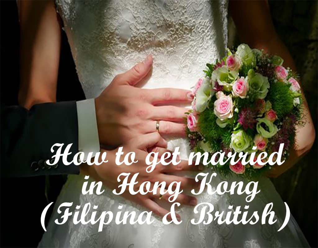 How to get Married in Hong Kong for Filipina and Foreigners