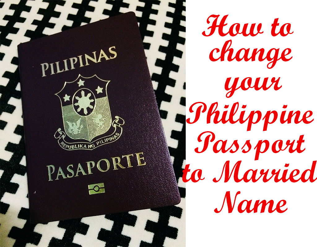 How to change your Philippine Passport to your Married Name